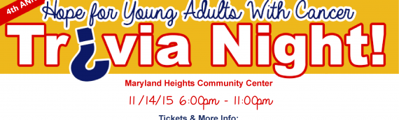 4th Annual Hope For Young Adults With Cancer Trivia Night